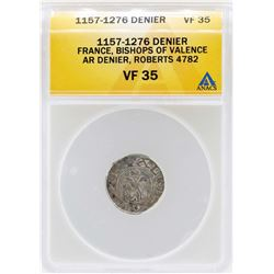1157-1276 Denier France Bishops of Valence Coin ANACS VF35