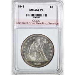 1843 SEATED LIBERTY DOLLAR CCGS CH BU PL