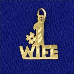 "Diamond Cut ""#1 Wife"" Charm or Pendant in 14K Yellow Gold"