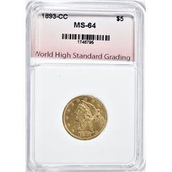 1893-CC $5.00 GOLD LIBERTY, WHSG CH/GEM BU