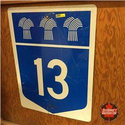 Sask Hwy 13 Sign