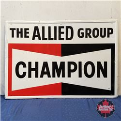 """Large Sign: """"The Allied Group Champion""""   (42"""" x 60"""")"""