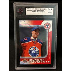 2015-16 UD HOCKEY CARD DAY #CAN16 CONNOR MCDAVID MEMORABLE MOMENTS (9.5 NGM)