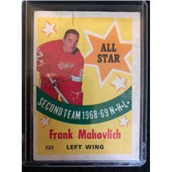 1969-70 TOPPS HOCKEY #222 FRANK MAHOVLICH *ALL-STAR*
