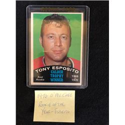 1970 OPC TONY ESPOSITO CALDER TROPHY WINNER