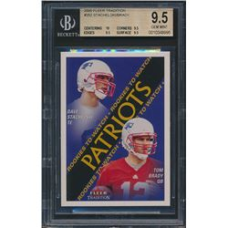 2000 Fleer Tradition #352 David Stachelski RC / Tom Brady RC (BGS 9.5)