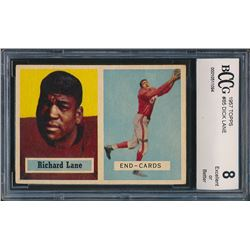 1957 Topps #85 Dick Lane RC (BCCG 8)