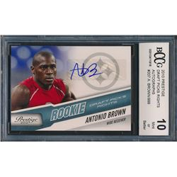 2010 Prestige Draft Picks Rights Autographs #207 Antonio Brown / 999 (BCCG 10)