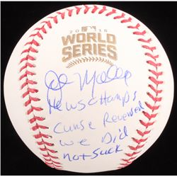 "John Mallee Signed 2016 World Series Baseball Inscribed ""16 WS Champs"", ""Curse Reversed""  ""We Did No"