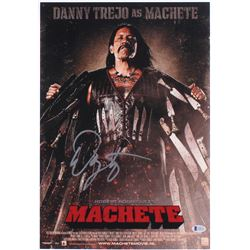 "Danny Trejo Signed ""Machete"" 12x18 Mini Poster (Beckett COA)"