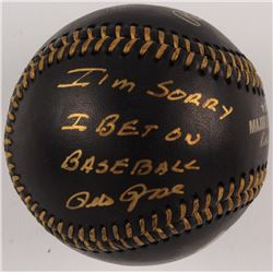 "Pete Rose Signed OML Black Leather Baseball Inscribed ""I'm Sorry I Bet On Baseball"" (JSA COA)"