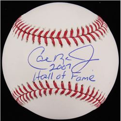 "Cal Ripken Jr. Signed OML Baseball Inscribed ""2007 Hall Of Fame"" (JSA COA)"