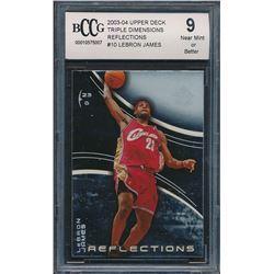 2003-04 Upper Deck Triple Dimensions Reflections #10 LeBron James RC (BCCG 9)