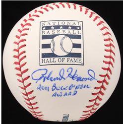 "Roland Hemond Signed Hall of Fame OML Baseball Inscribed ""2011 Buck O'Neil Award"" (JSA COA)"