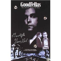 """Henry Hill Signed """"Goodfellas"""" 11x17 Movie Poster Inscribed """"Goodfella"""" (Hill Hologram)"""