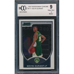 2007-08 Bowman Chrome #111 Kevin Durant RC (BCCG 9)