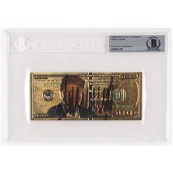Donald Trump Signed Gold $100 Dollars Novelty Currency (Beckett Encapsulated)
