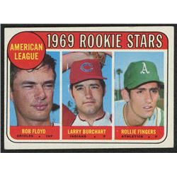1969 Topps #597 Rookie Stars Bob Floyd RC / Larry Burchart RC / Rollie Fingers RC