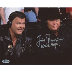 "Jim Ross Signed WWE 8x10 Photo Inscribed ""WWE HOF""  (Beckett COA)"