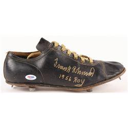 "Frank Robinson Signed Vintage Baseball Cleat Inscribed ""1956 ROY"" (PSA COA)"