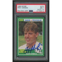 Troy Aikman Signed 1989 Score #270 RC (PSA Encapsulated)
