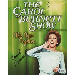 "Carol Burnett Signed ""The Carol Burnett Show"" 8x10 Photo (Beckett COA)"