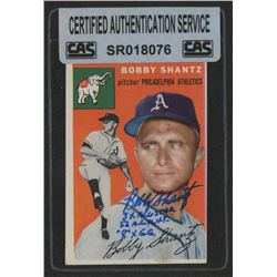 Bobby Shantz Signed 1954 Topps #21 with (3) Inscriptions (CAS Authentic)