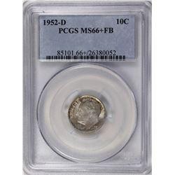1952-D ROOSEVELT DIME PCGS MS66+ FB