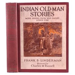 Indian Old Man Stories by Frank B. Linderman