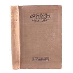 Last of the Great Scouts Buffalo Bill 1st Ed. 1899