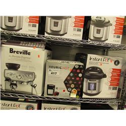 BREVILLE BARISTA EXPRESS MACHINE, KEURIG HOT MACHINE, INSTANT POT 10-IN-1 8 QUART MULTI USE