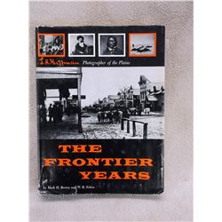 The Frontier Years Book- LA Huffman Photographs