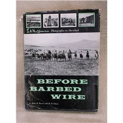 Before Barbed Wire Book- LA Huffman Photographs