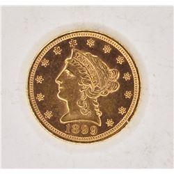 1899 $2.5 GOLD LIBERTY CH BU PL