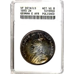 1893 2R GERMAN E. AFRICA  ANACS VG-8 RARE POLISHED