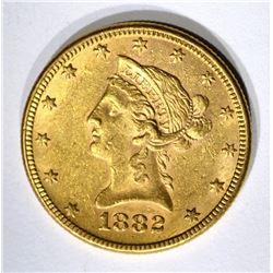 1882 $10.00 GOLD LIBERTY, AU/UNC