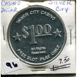 *SILVER CITY CASINO* DOLLAR