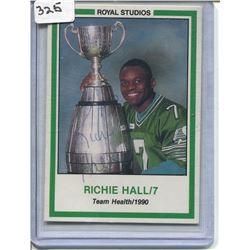 1990 SASKATCHEWAN ROUGHRIDERS HOCKEY CARD (AUTOGRAPHED RICHIE HALL ROYAL STUDIES )