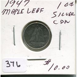 1947 CNDN SILVER (MAPLE LEAF) DIME