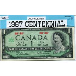 1967 CNDN $1 BANK NOTE (CENTENNIAL) *UNCIRCULATED*