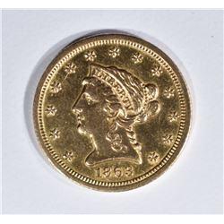 1863-S $2 1/2 GOLD LIBERTY  AU/UNC