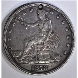 1878-S TRADE DOLLAR, XF holed