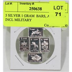 5 SILVER 1 GRAM  BARS, ASSORTED INCL MILITARY
