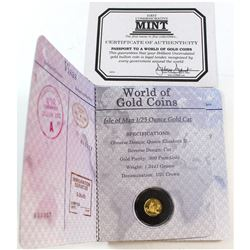 2003 Isle of Man 1/25oz Fine Gold - Cats (Tax Exempt). Comes encapsulated in a World of Gold Coins P