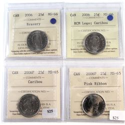 4x 2006 Canada 25-cent ICCS Certified - 2006 Bravery MS-66, 2006 RCM Logo MS-66, 2006P MS-65 & 2006P