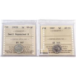 1903H Canada 5-cent Small Repunched H ICCS Certified VF-30 & 1907 5-cent ICCS AU-55. 2pcs