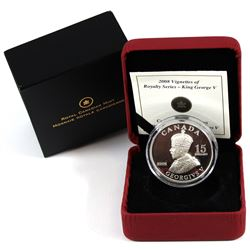 2008 Canada $15 Vignettes of Royalty - King George V Sterling Silver coin. Coin comes with all origi