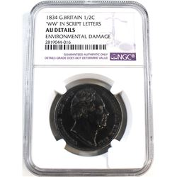 "1834 Great Britain 1/2C ""WW"" in Script Letters NGC Certified AU Details (Environmental Damage)"