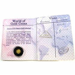 2003 Mexico 1/20oz .999 Fine Gold Libertad. Comes encapsulated in a World of Gold Coins Passport wit