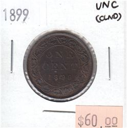 1899 Canada Large 1-cent Uncirculated (MS-60) cleaned.